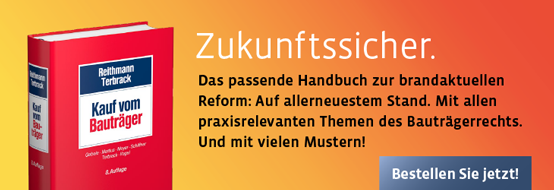 Reithmann/Terbrack, Kauf vom Bauträger. 8. neu bearbeitete Auflage, 2017. Jetzt bestellen!