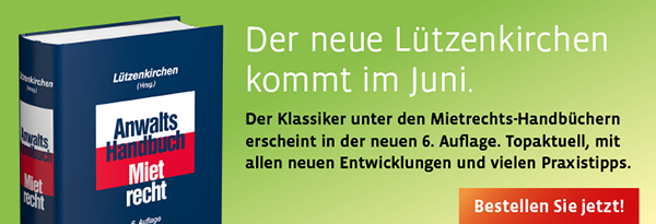 Lützenkirchen, Anwalts-Handbuch Mietrecht. 6. Auflage, 2018. Jetzt bestellen.