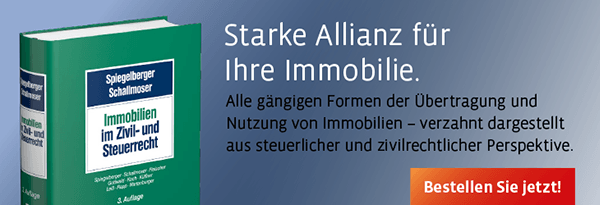 Spiegelberger/Schallmoser,  Immobilien im Zivil- und Steuerrecht. Bestellen Sie direkt hier!