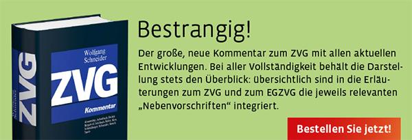Neuerscheinung: Wolfgang Schneider, ZVG Kommentar. Jetzt bestellen!